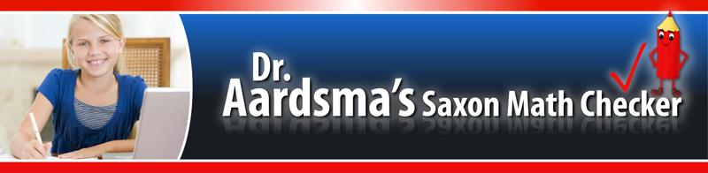 Dr  Aardsma's Saxon Math Self-Checker
